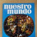 Coleccionismo Álbum: ÁLBUM ATLAS ILUSTRADO NUESTRO MUNDO. BIMBO.. Lote 140907670