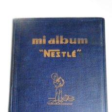 Coleccionismo Álbum: ALBUM COMPLETO MI ALBUM NESTLE A FALTA DE 1 CROMO AÑO 1932 ALBUN . Lote 141115626