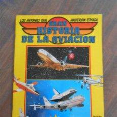 Coleccionismo Álbum: ALBUM CROMOS COMPLETO GRAN HISTORIA AVIACION SARPE 1985 ALBUN AVIONES AVION . Lote 141634610