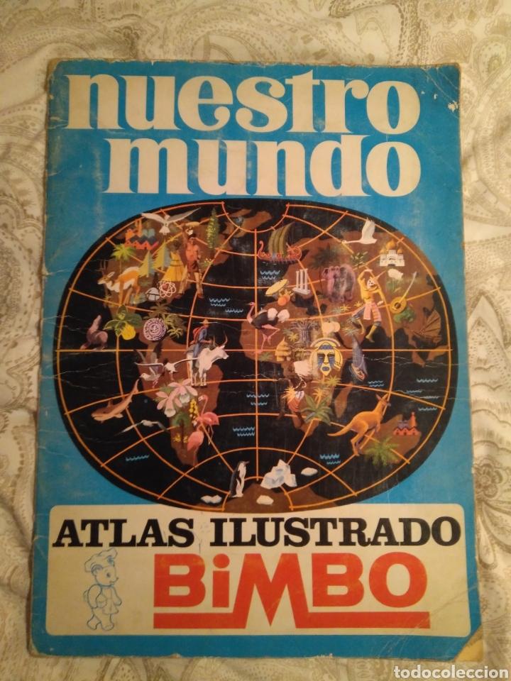 NUESTRO MUNDO. ALBUM DE CROMOS COMPLETO DE ATLAS ILUSTRADO DE BIMBO DE 1968. (Coleccionismo - Cromos y Álbumes - Álbumes Completos)