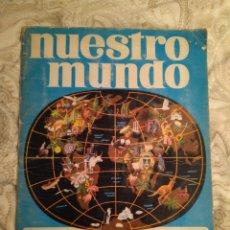 Coleccionismo Álbum: NUESTRO MUNDO. ALBUM DE CROMOS COMPLETO DE ATLAS ILUSTRADO DE BIMBO DE 1968.. Lote 142098282