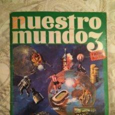 Coleccionismo Álbum: NUESTRO MUNDO 3. ALBUM COMPLETO. BIMBO 1969.. Lote 142100822