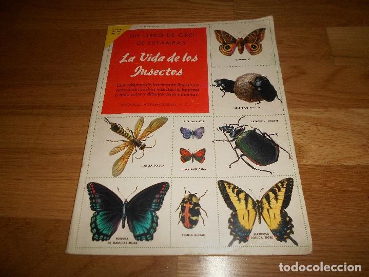 ÁLBUM DE CROMOS COMPLETO / NUEVO - VIDA DE LOS INSECTOS - UN LIBRO DE ORO ESTAMPAS - Nº 10 - NOVARO (Coleccionismo - Cromos y Álbumes - Álbumes Completos)