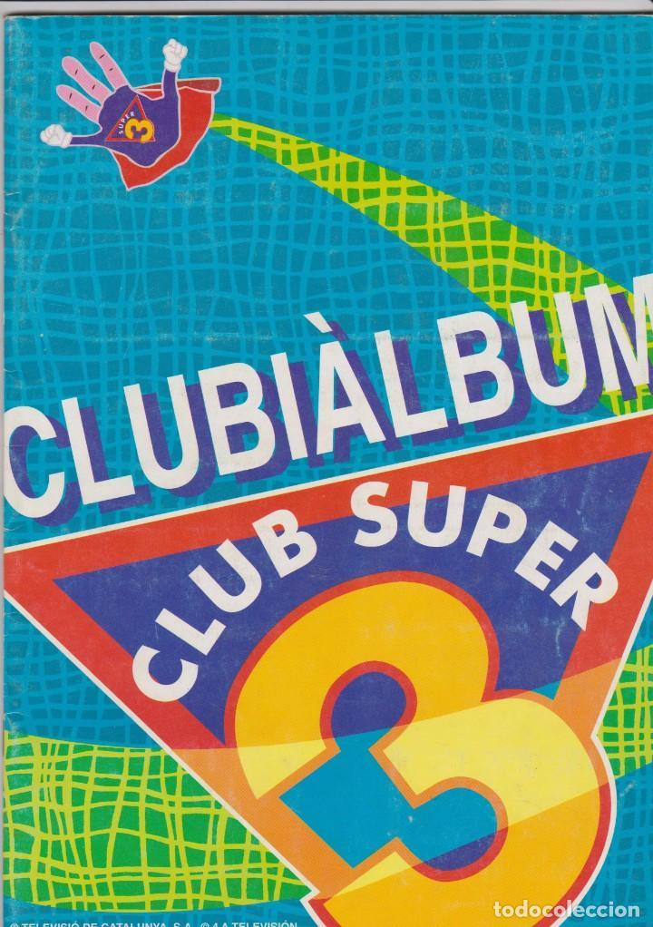 CLUBIÀLBUM CLUB SUPER 3 (Coleccionismo - Cromos y Álbumes - Álbumes Completos)