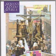 Coleccionismo Álbum: SEMANA SANTA. SEVILLA. ÁLBUM COMPLETO. 240 CROMOS POR PEGAR. VIÑETAS COFRADES. Lote 144969422
