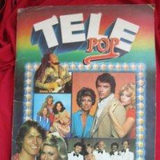 Coleccionismo Álbum: ALBUM DE CROMOS TELE POP COMPLETO A FALTA DE UN CROMO (Nº 231) EDICIONES ESTE 1980. Lote 145186526