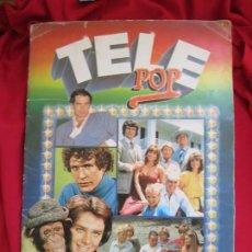 Coleccionismo Álbum: ALBUM DE CROMOS TELE POP COMPLETO 156 CROMOS EDICIONES ESTE 1981. Lote 145187082