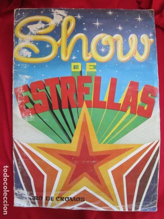 ALBUM DE CROMOS SHOW DE ESTRELLAS. COMPLETO A FALTA DEL CROMO 209. EDITORIAL MAGA 1982 (Coleccionismo - Cromos y Álbumes - Álbumes Completos)