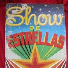 Coleccionismo Álbum: ALBUM DE CROMOS SHOW DE ESTRELLAS. COMPLETO A FALTA DEL CROMO 209. EDITORIAL MAGA 1982. Lote 145189002