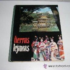 Coleccionismo Álbum: TIERRAS LEJANAS, ALBUM DE CROMOS COMPLETO, NESTLÉ, A. E. P. A., AÑO 1961 . Lote 145852614