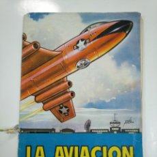 Coleccionismo Álbum: ÁLBUM DE CROMOS. LA AVIACIÓN AL DÍA. EDITORIAL RUIZ ROMERO. 256 CROMOS. TDKC38. Lote 146503774