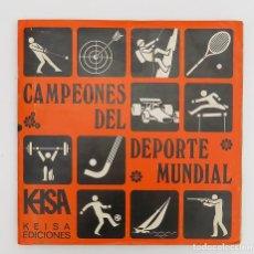 Coleccionismo Álbum: ALBUM 1974 CAMPEONES DEL DEPORTE MUNDIAL KEISA. COMPLETO. FUTBOL CICLISMO BALONCESTO COCHES MOTOS. Lote 147895882
