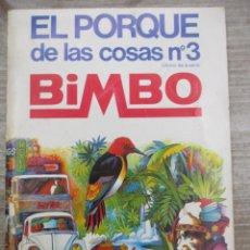 Coleccionismo Álbum: ALBUM DE CROMOS - EL PORQUE DE LAS COSAS Nº 3 - ULTIMO DE LA SERIE -COMPLETO - BIMBO. Lote 147980066