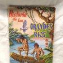 Coleccionismo Álbum: HISTORIA DE LOS GRANDES RÍOS SU INFLUENCIA EN LA CIVILIZACIÓN. EDITORIAL FHER AÑO 59, COMPLETO. Lote 150649265