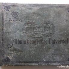 Coleccionismo Álbum: ÁLBUM CROMOS GEOGRÁFICO UNIVERSAL - TABACALERA CUBANA - AGRAMONTE HABANA - CIGARROS LA CORONA - 1936. Lote 148314521