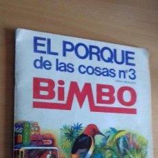 Coleccionismo Álbum: ALBUM EL PORQUE DE LAS COSAS 3 BIMBO AÑOS 70 COMPLETO. Lote 149564014