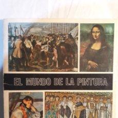 Coleccionismo Álbum: ALBUM DE CROMOS EL MUNDO DE LA PINTURA.COMPLETO.1967.. Lote 150523165
