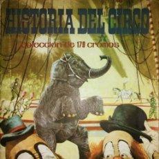 Coleccionismo Álbum: HISTORIA DEL CIRCO 176 DE SUS 179 CROMOS, FALTAN 3 CROMOS 13,14 Y 157 FARIÑAS VEHI - MUY DIFÍCIL. Lote 120077531