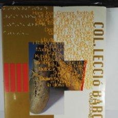 Coleccionismo Álbum: ALBUM COMPLETO COL·LECCIÓ BARÇA OR. Lote 151005866