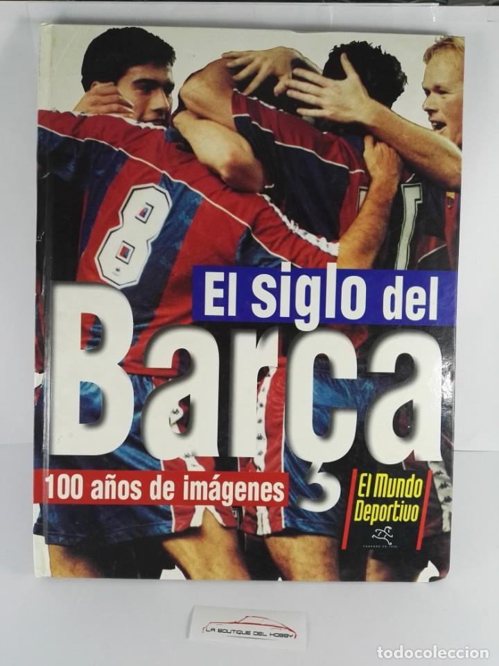 LIBRO ALBUM EL SIGLO DEL BARÇA 100 AÑOS DE IMAGENES (Coleccionismo - Cromos y Álbumes - Álbumes Completos)