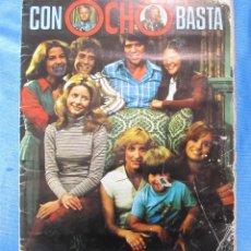 Coleccionismo Álbum: COLECCIÓN COMPLETA. CON OCHO BASTA. EDITORIAL FHER, 1979.. Lote 152157502