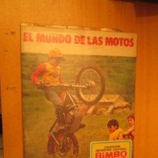 Coleccionismo Álbum: EL MUNDO DE LAS MOTOS BIMBO . Lote 152424394