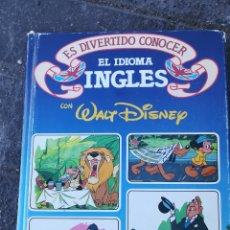 Coleccionismo Álbum: ES DIVERTIDO CONOCER EL IDIOMA INGLÉS CON WALT DISNEY. 1986. Lote 152624446