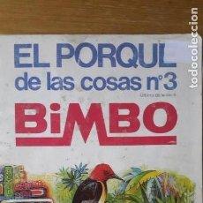Coleccionismo Álbum: BIMBO. EL PORQUE DE LAS COSAS 3.1973. LE FALTA UN CROMO. EN BUEN ESTADO. 11 CALCOMANIAS BIMBORAMA.. Lote 152792238
