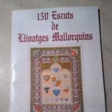 Coleccionismo Álbum: ALBUM 150 ESCUTS DE LLINATGES MALLORQUINS. Lote 153881890