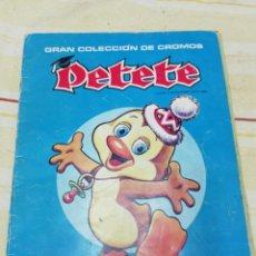 Coleccionismo Álbum: ALBUM CROMOS DE PETETE. Lote 153979178