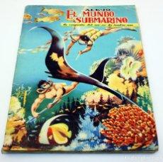 Coleccionismo Álbum: EL MUNDO SUBMARINO - ALBUM DE CROMOS COMPLETO - EXCLUSIVAS FERMA - 1957. Lote 155433410