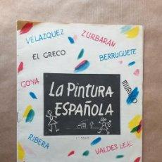 Coleccionismo Álbum: ÁLBUM COMPLETO. LA PINTURA ESPAÑOLA. PUBLICIDAD DE LA REVOLTOSA.. Lote 156653938