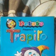 Coleccionismo Álbum: PETETE PRESENTA A TRAPITO ÁLBUM DE CROMOS. Lote 156869074