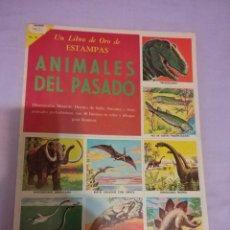 Coleccionismo Álbum: ALBUM DE CROMOS - ANIMALES DEL PASADO - LIBROS DE ORO DE ESTAMPAS . ED. NOVARO 1971 - DINOSAURIOS. Lote 157472602
