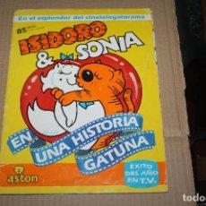 Coleccionismo Álbum: ISIDORO & SONIA, ALBUM DE CROMOS COMPLETO, DE EDICIONES ASTON. Lote 157898550