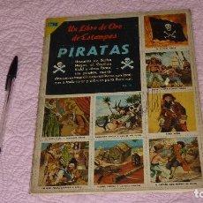 Coleccionismo Álbum: UN LIBRO DE ORO DE ESTAMPAS PIRATAS. COMPLETO. 1975. EDITORIAL NOVARO S.A.. Lote 158133686