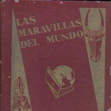 Coleccionismo Álbum: LAS MARAVILLAS DEL MUNDO. NESTLÉ 1932. COMPLETO. Lote 158431929