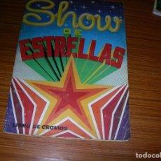 Coleccionismo Álbum: SHOW DE ESTRELLAS COMPLETO 216 CROMOS EDITA MAGA . Lote 158722422