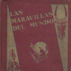 Coleccionismo Álbum: LAS MARAVILLAS DEL MUNDO. NESTLÉ 1932. INCOMPLETO. Lote 159528304