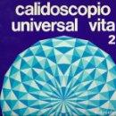 Coleccionismo Álbum: ALBUM CALIDOSCOPIO UNIVERSAL VITA - Nº 2 - COMPLETO. Lote 161086290