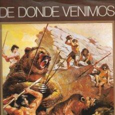 Coleccionismo Álbum: DE DONDE VENIMOS - COMPLETO. Lote 162081342