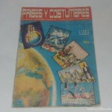 Coleccionismo Álbum: ALBUM PAISES Y COSTUMBRES - EDITORIAL IBERIA 1967 COMPLETO. Lote 163789346