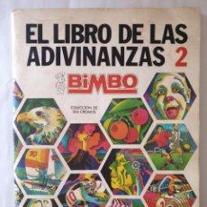 Coleccionismo Álbum: EL LIBRO DE LAS ADIVINANZAS 2. BIMBO. Lote 164163053