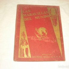 Coleccionismo Álbum: LAS MARAVILLAS DEL MUNDO , COMPLETO 1932 . NESTLE. Lote 164762910