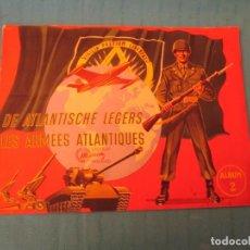 Coleccionismo Álbum: LES ARMEES ATLANTIQUES II CHOCOLATE MEURISSE . Lote 164961190