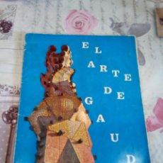 Coleccionismo Álbum: EL ARTE DE GAUDÍ COMPLETO. Lote 165040505