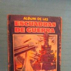 Coleccionismo Álbum: ESCUADRAS DE GUERRA . Lote 165155354