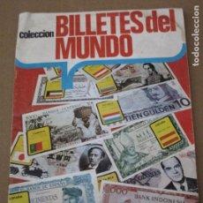 Coleccionismo Álbum: COLECCION BILLETES DEL MUNDO - ALBUM ESTE - 1974 / COMPLETO :242 CROMOS.. Lote 165185138