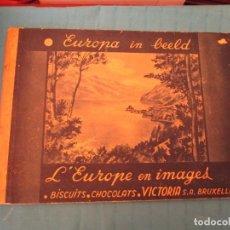 Coleccionismo Álbum: L´EUROPE EN IMAGES CHOCOLAT VICTORIA. Lote 165290750