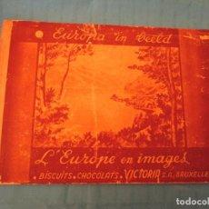 Coleccionismo Álbum: L´EUROPE EN IMAGES II CHOCOLAT VICTORIA. Lote 165291246